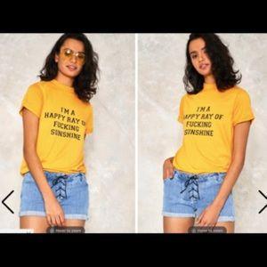 """NastyGals """"Ray of Fucking Sunshine"""" shirt"""